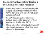examining patent applications based on a prior foreign filed patent application15