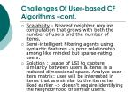 challenges of user based cf algorithms cont