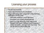 licensing your process