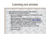 licensing your process28