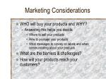 marketing considerations