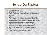 some of our practices