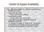 vendor supply availability