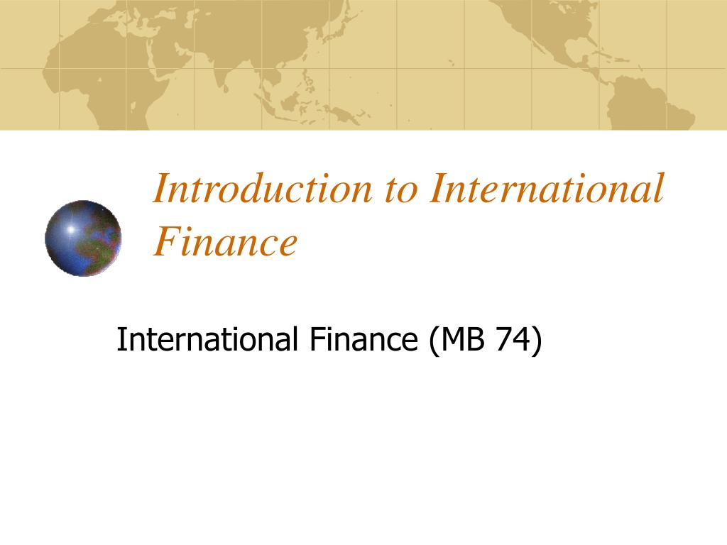 introduction to international finance l.