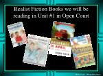 realist fiction books we will be reading in unit 1 in open court