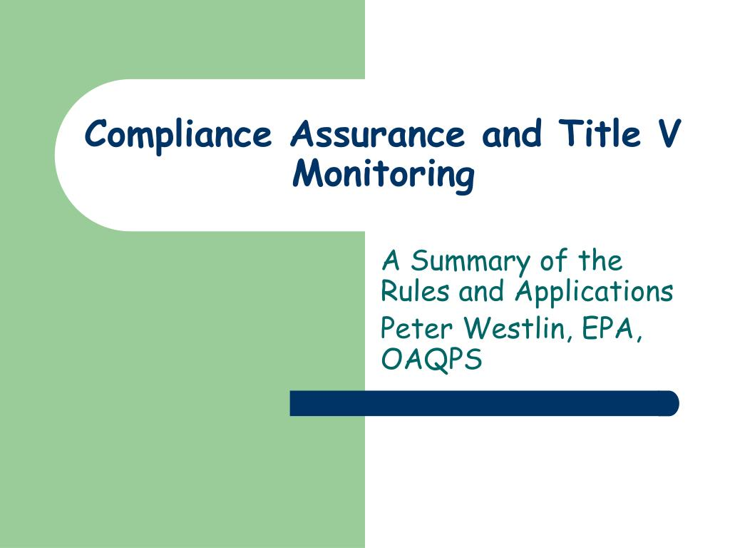 compliance assurance and title v monitoring l.