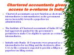 chartered accountants given access to e returns in india