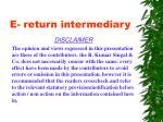 e return intermediary