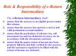 role responsibility of e return intermediary