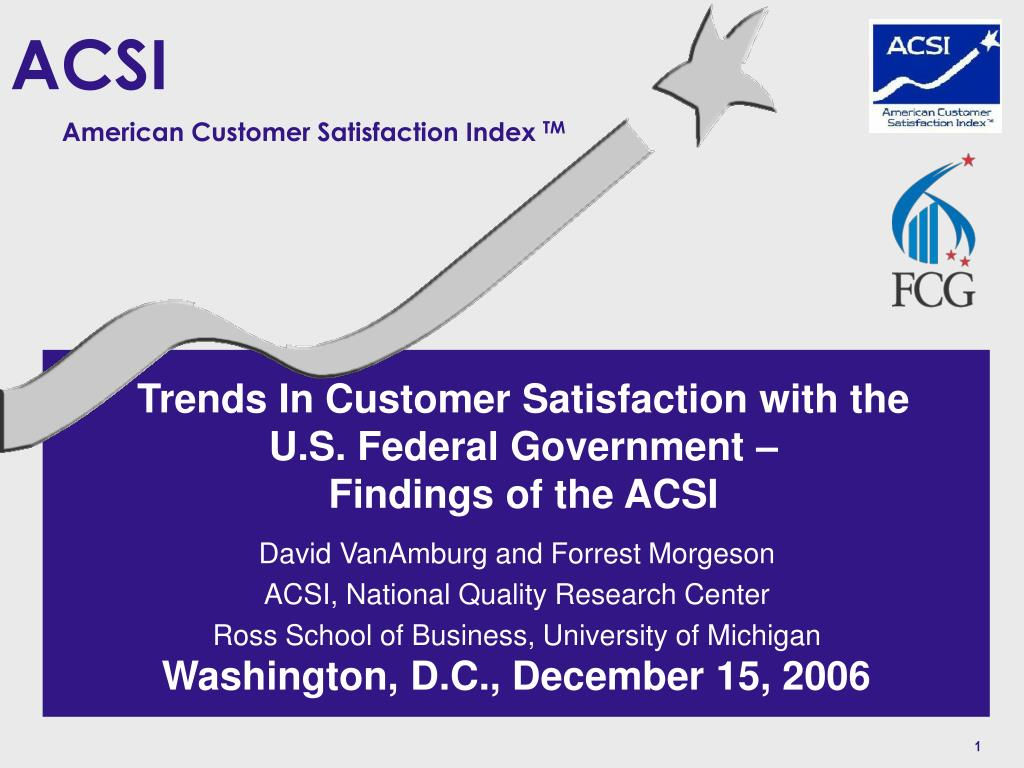 trends in customer satisfaction with the u s federal government findings of the acsi l.