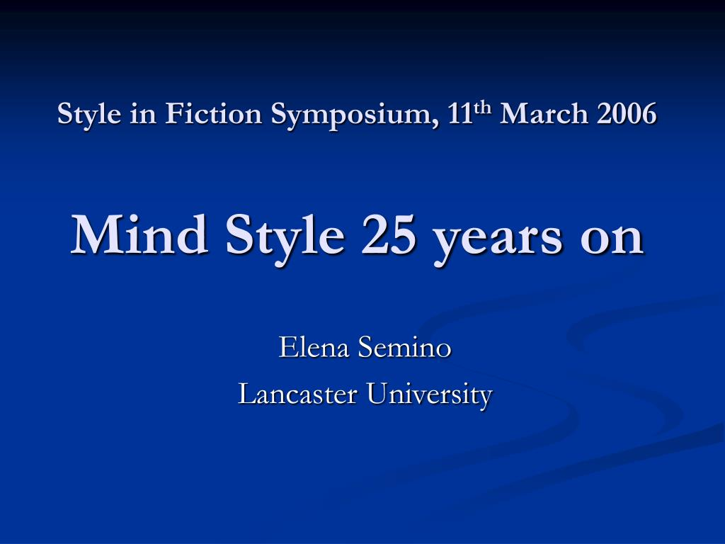 style in fiction symposium 11 th march 2006 mind style 25 years on l.