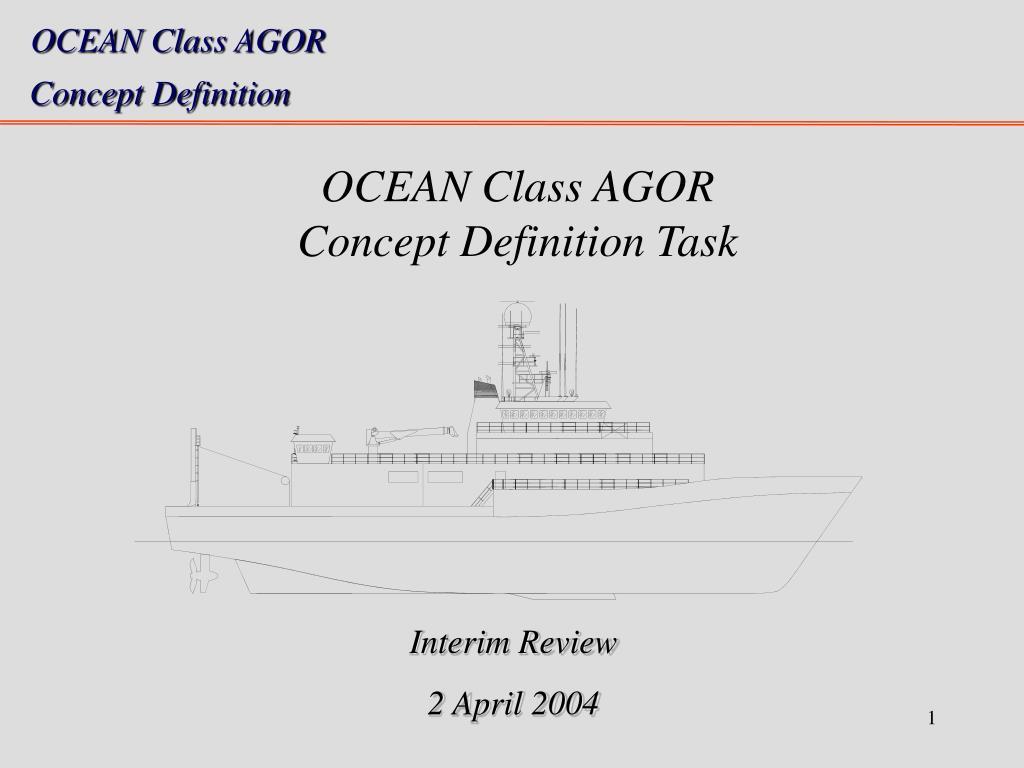 ocean class agor concept definition task l.