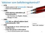 vaksiner som befolkningskontroll