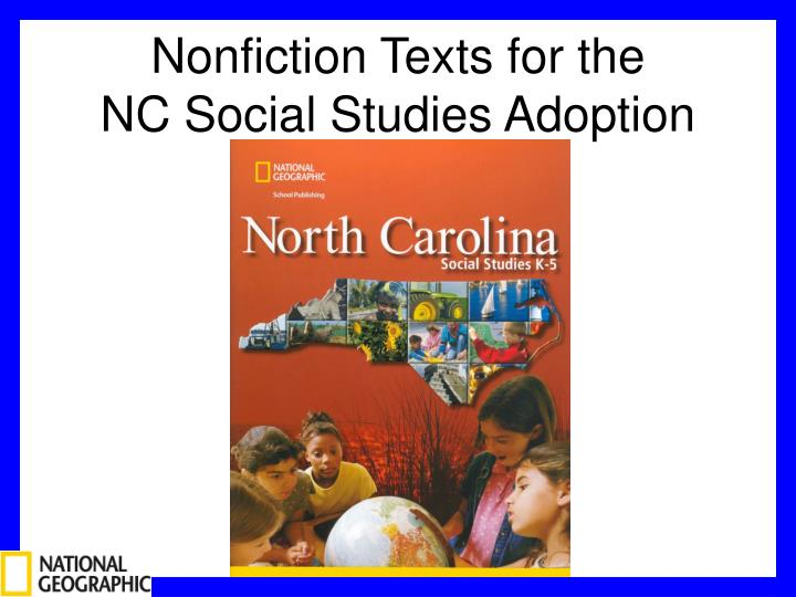 nonfiction texts for the nc social studies adoption n.