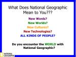 what does national geographic mean to you