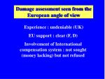 damage assessment seen from the european angle of view