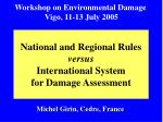 national and regional rules versus international system for damage assessment