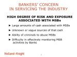 bankers concern in servicing the industry