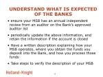 understand what is expected of the banks8