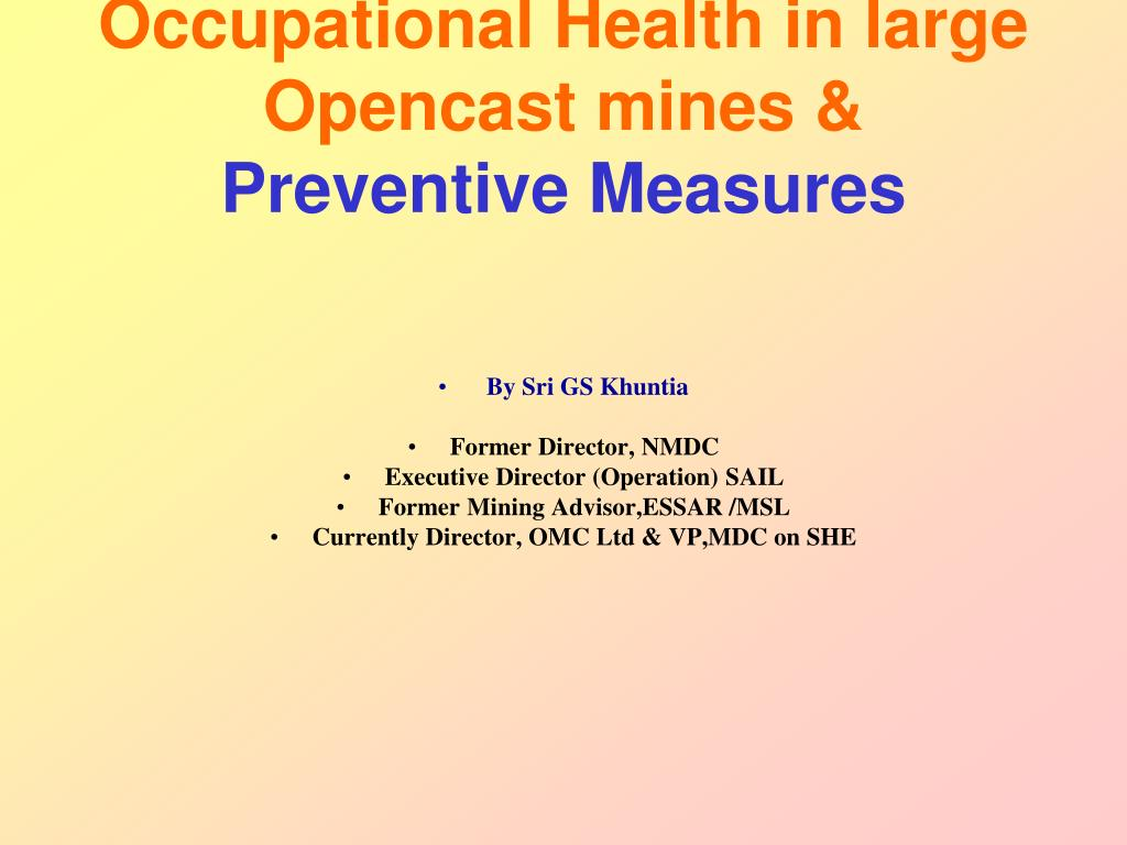 occupational health in large opencast mines preventive measures l.