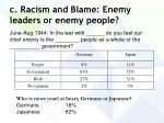 c racism and blame enemy leaders or enemy people56