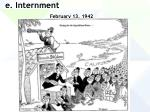 e internment february 13 1942