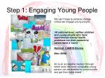 step 1 engaging young people