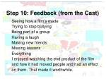 step 10 feedback from the cast