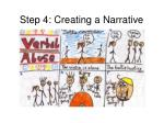 step 4 creating a narrative