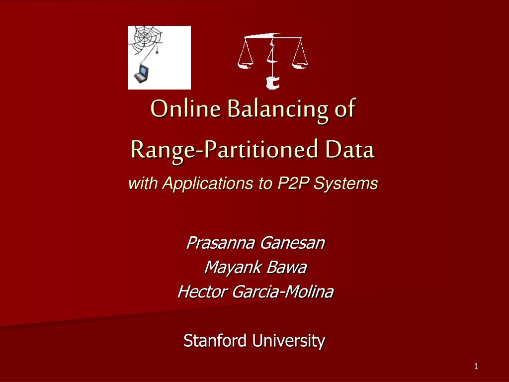 online balancing of range partitioned data with applications to p2p systems l.