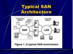 typical san architecture