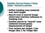 satellite derived motion fields target tracking algorithm