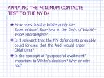 applying the minimum contacts test to the ny ds