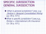 specific jurisdiction general jurisdiction