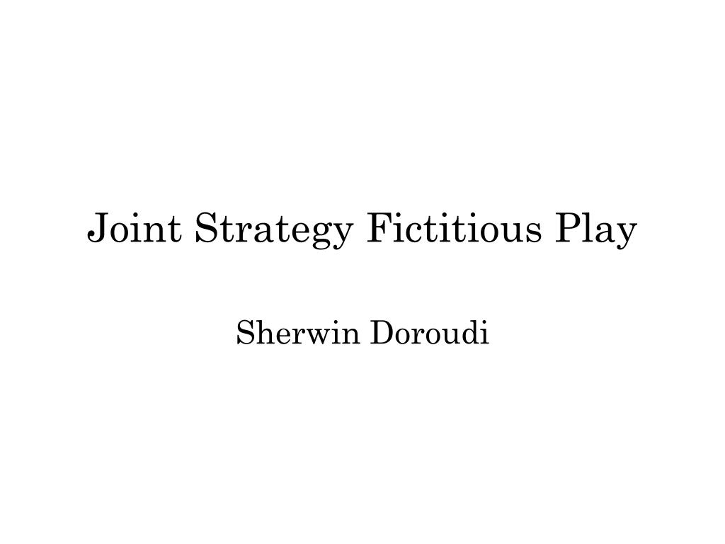 joint strategy fictitious play l.