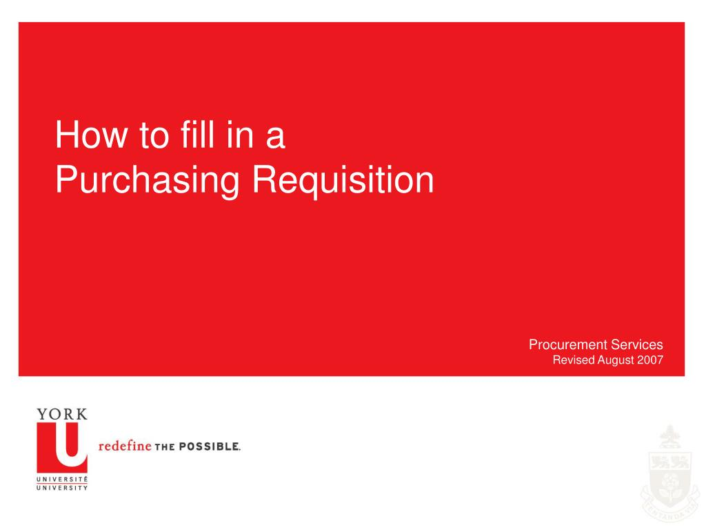 how to fill in a purchasing requisition l.