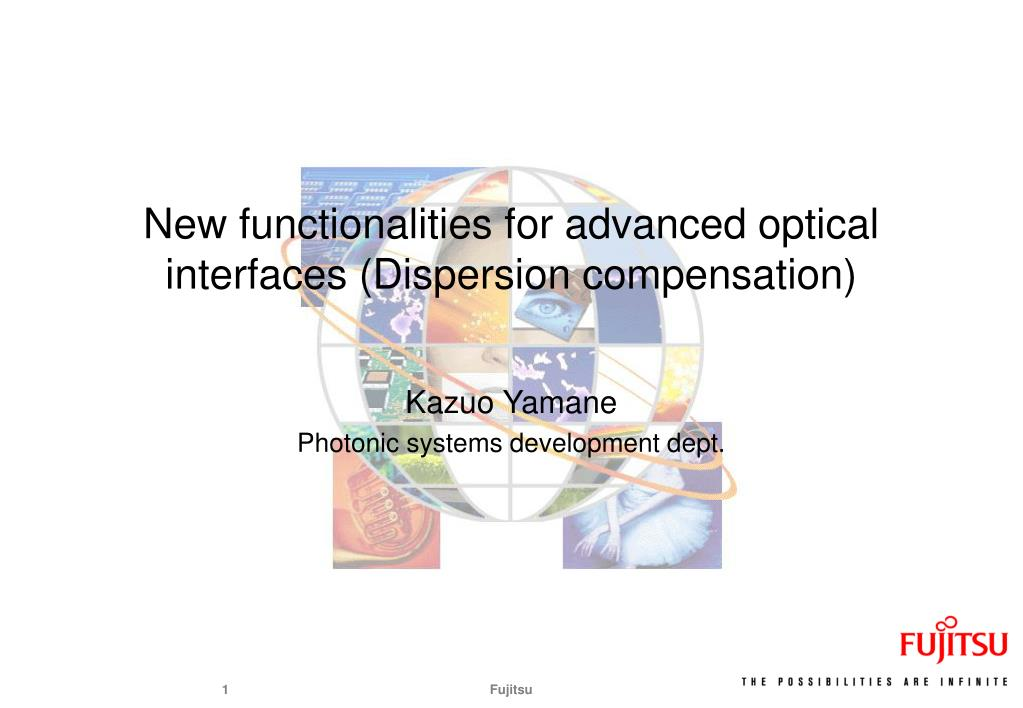 new functionalities for advanced optical interfaces dispersion compensation l.