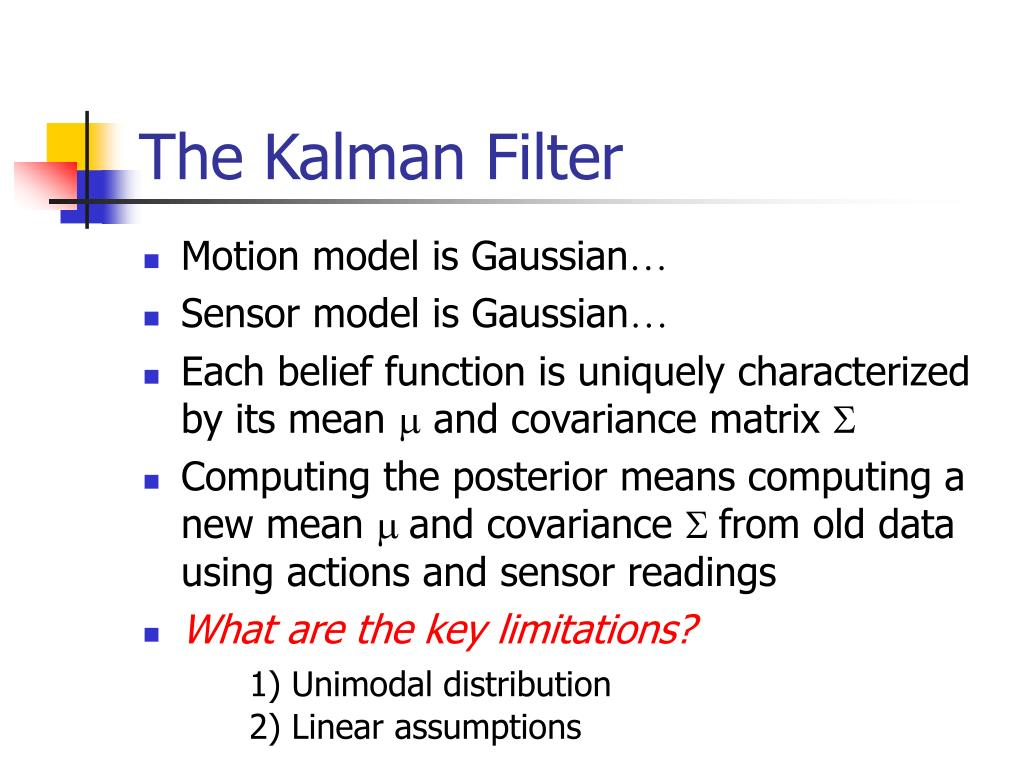 PPT - Mobile Robot Localization and Mapping using the Kalman