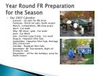 year round fr preparation for the season