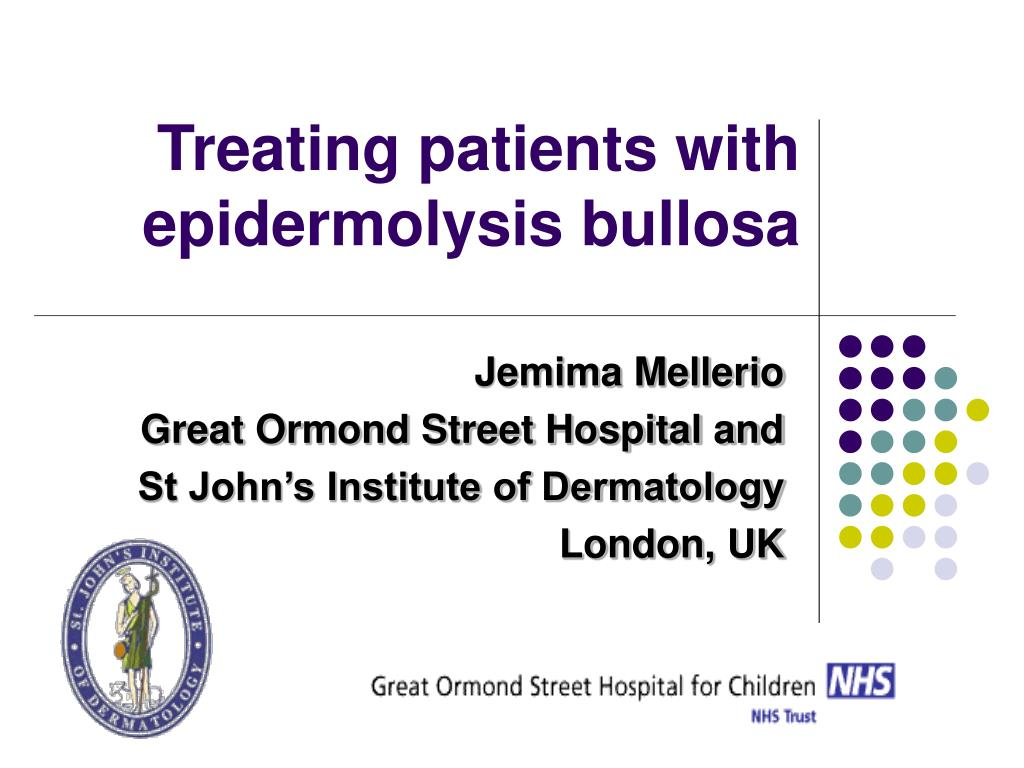 treating patients with epidermolysis bullosa l.