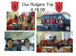 our rutgers trip 4 18 08