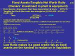 fixed assets tangible net worth ratio 2 90 owners investment in plant equipment