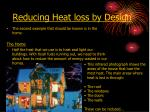reducing heat loss by design