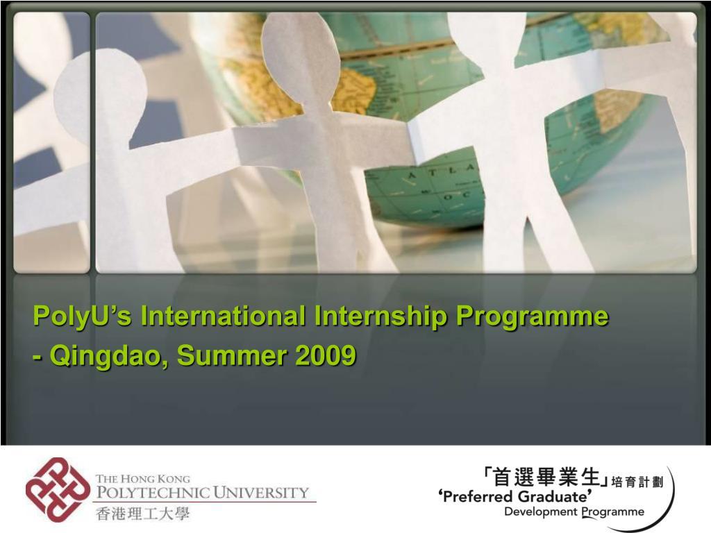 polyu s international internship programme qingdao summer 2009 l.