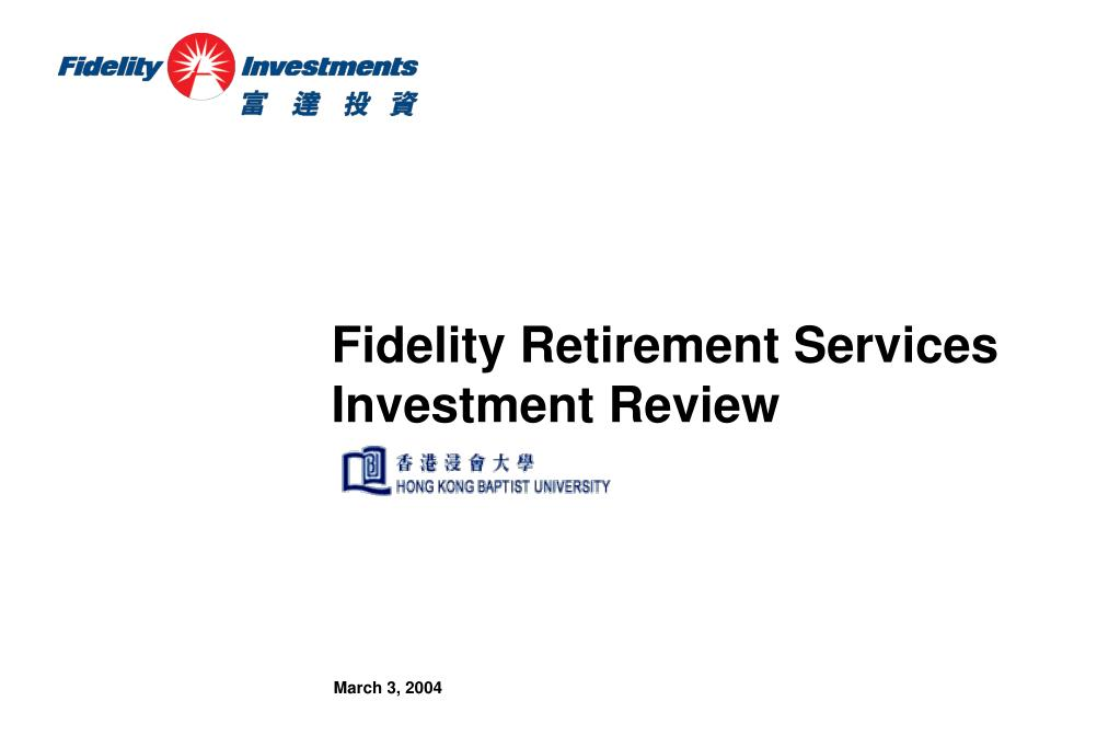Fidelity Retirement Services Investment Review