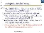 the optical network policy