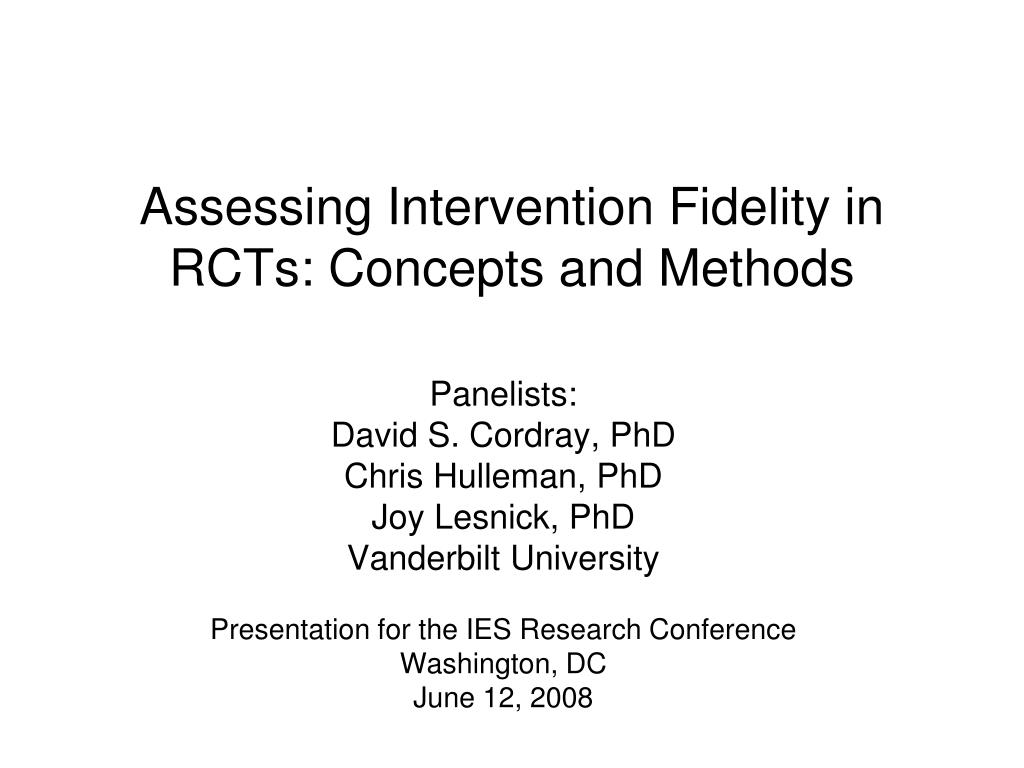 Assessing Intervention Fidelity in RCTs: Concepts and Methods