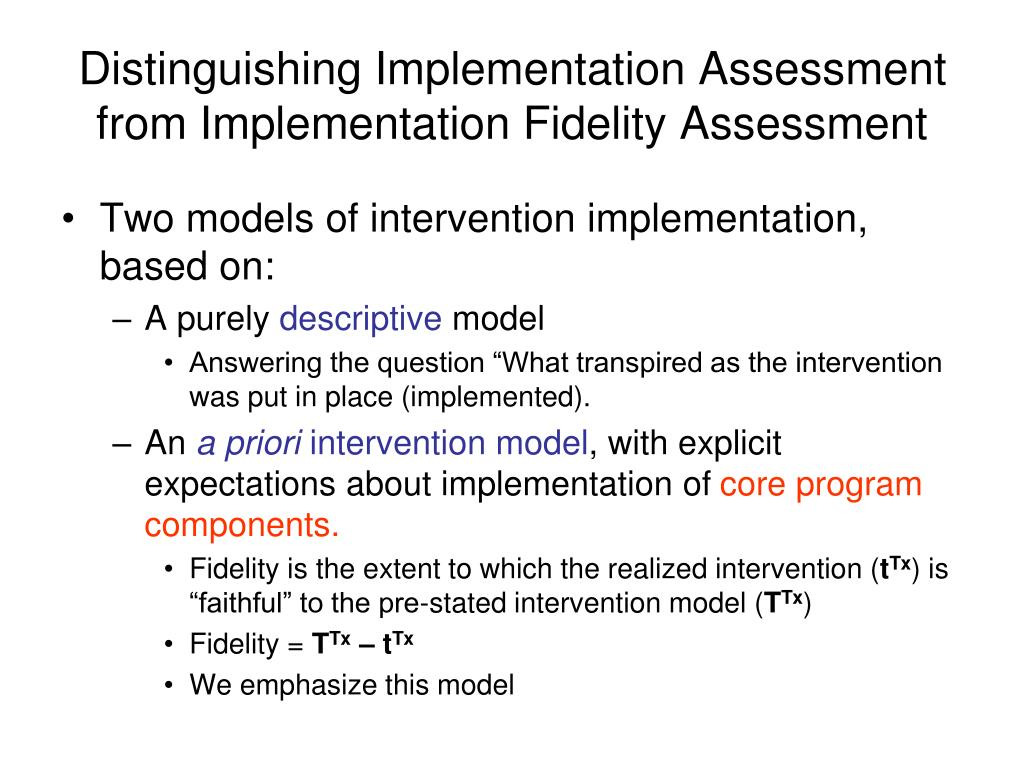 Distinguishing Implementation Assessment from Implementation Fidelity Assessment
