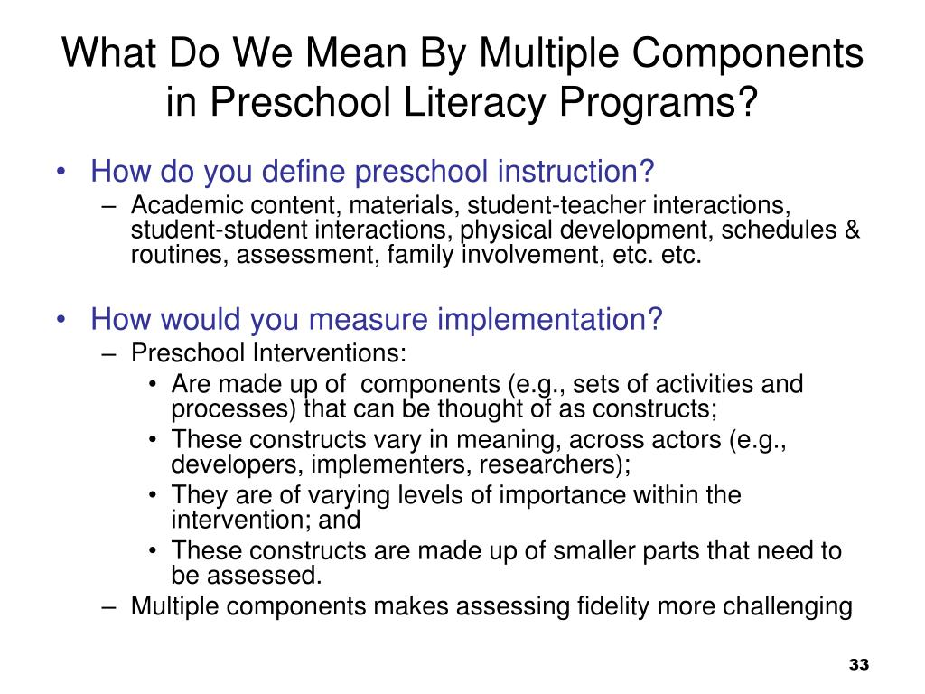 What Do We Mean By Multiple Components in Preschool Literacy Programs?