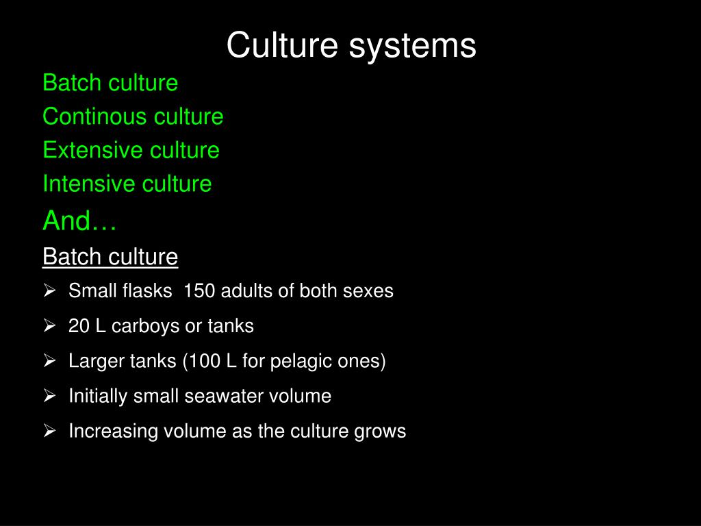 Culture systems